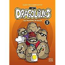Les dragouilles 5 - Les orangées de Dakar (French Edition)