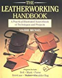 The Leatherworking Handbook, Valerie Michael, 0304345113