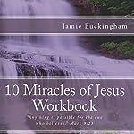 10 Miracles of Jesus Workbook | Jamie Buckingham