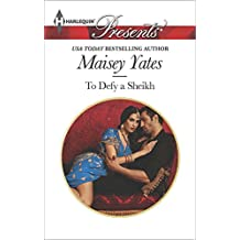 To Defy a Sheikh (Harlequin Presents)
