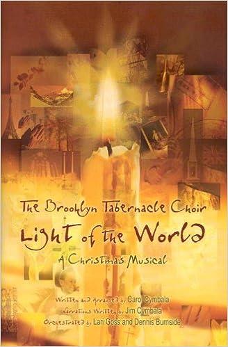 light of the world a christmas musical brooklyn tabernacle choir 0080689903175 amazoncom books - Brooklyn Tabernacle Christmas Show