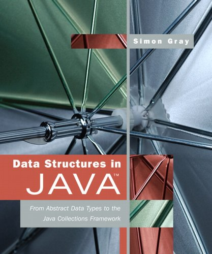 Data Structures in Java: From Abstract Data Types to the Java Collections Framework by Pearson