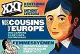XXI N18 NOS COUSINS D EUROPE