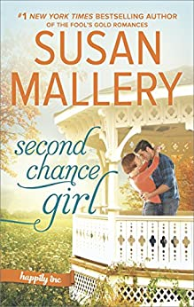 Second Chance Girl: A Modern Fairy Tale Romance (Happily Inc) by [Mallery, Susan]