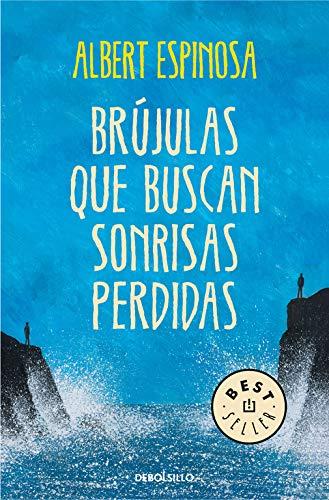 Brujulas que buscan sonrisas perdidas (Best Seller)