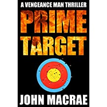 Prime Target: A Vengeance Man Thriller