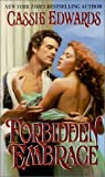Forbidden Embrace, Cassie Edwards and Kensington Publishing Corporation Staff, 0821767275