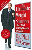 The Ultimate Weight Solution, Phil McGraw, 074325774X