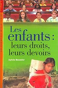 """Afficher """"Enfants:leurs droits,leurs devoirs (Les)"""""""