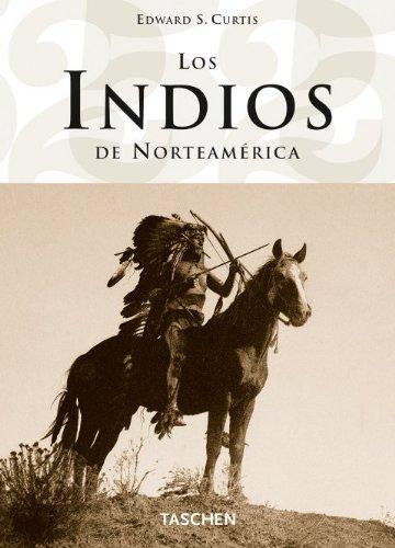 Descargar Libro - Los Indios De Norteamérica Edward S. Curtis
