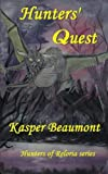 Hunters' Quest, Kasper Beaumont, 1494968177