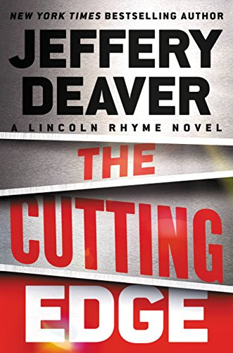The Cutting Edge (A Lincoln Rhyme Novel) cover