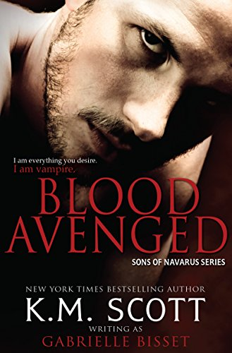 Blood Avenged (Sons of Navarus #1) by [Bisset, Gabrielle]