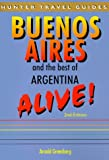 download ebook buenos aires & the best of argentina alive (buenos airies alive and the best of argentina alive) pdf epub