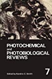 Photochemical and Photobiological Reviews : Volume 7, , 1468445073