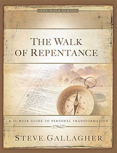 The Walk Of Repentance (The Walk Series) (Bible Create In Me A Clean Heart)