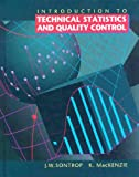 Introduction to Technical Statistics and Quality Control, Sontrop, John and MacKenzie, Ken, 0201601583