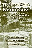 The Road Past Kennesaw, Richard M. Mcmurry and Bell I. Wiley, 141022287X