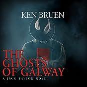 The Ghosts of Galway | Ken Bruen