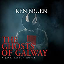 The Ghosts of Galway Audiobook by Ken Bruen Narrated by Gerry O'Brien