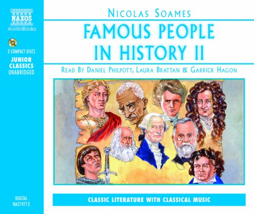 Famous People in History II by naxos audio books