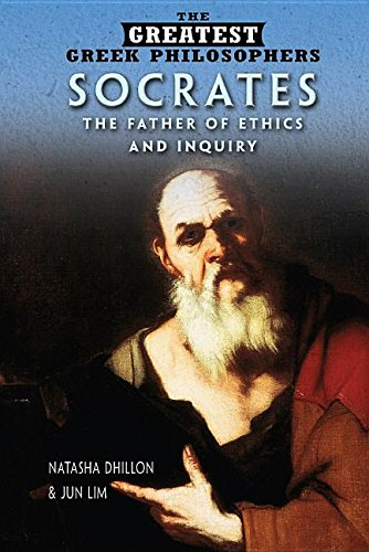 Socrates: The Father of Ethics and Inquiry (Greatest Greek Philosophers) PDF