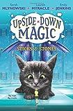 Sticks & Stones (Upside-Down Magic #2)