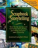 Scrapbook Storytelling, Step by Step