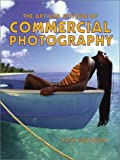 The Art and Attitude of Commercial Photography, Rick Souders, 0817433090
