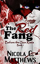 The Red Fang (Before the Sun Rises Series) (Volume 1)