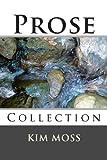 Prose, Kim Moss, 1492241121