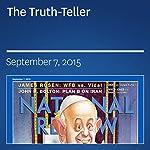 The Truth-Teller | David Pryce-Jones
