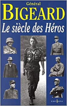 Le siècle des héros