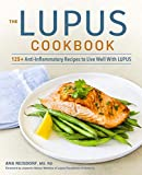 #8: The Lupus Cookbook: 125+ Anti-Inflammatory Recipes to Live Well With Lupus
