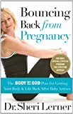 Bouncing Back from Pregnancy, Sheri Lerner, 0785209662
