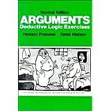 Arguments: Deductive Logic Exercises (2nd Edition)