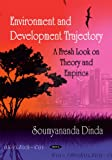 Environment and Development Trajectory, Soumyananda Dinda, 1606922467