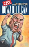The Real Howard Dean, www.TownForumPress.com, 1597818364