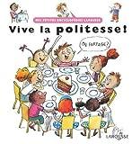 "Afficher ""Vive la politesse !"""