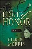 Edge of Honor: A Novel