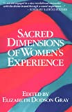 Sacred Dimensions of Women's Experience, , 0934512051