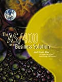 The AS/400 as a Business Solution, Alan Arnold, 0966337514