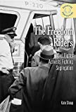 The Freedom Riders: Civil Rights Activists Fighting Segregation (Peaceful Protesters)