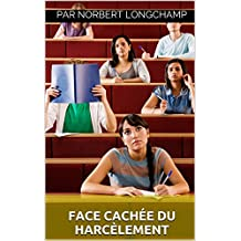 Coupable de harcèlement (French Edition)