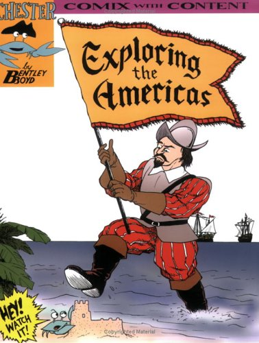 Read Online Exploring the Americas (Chester the Crab's Comics with Content Series) pdf