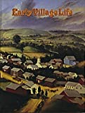 Early Village Life, Bobbie Kalman, 0865050104