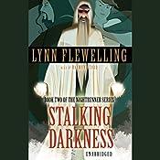 Stalking Darkness: Nightrunner, Book 2 | Lynn Flewelling