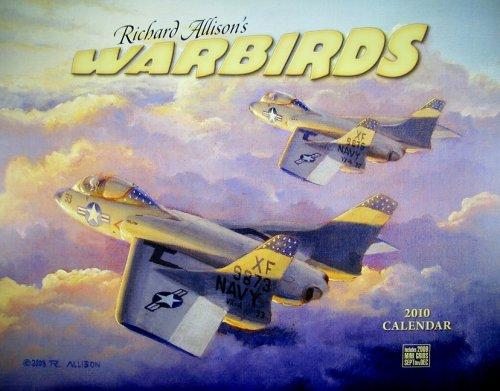 Richard Allison's Warbirds 2010 Wall Calendar ()