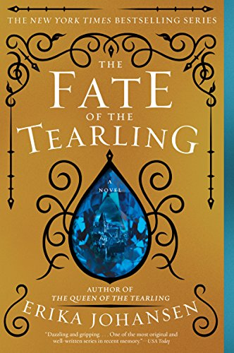 The Fate of the Tearling: A Novel (The Queen of the Tearling Book 3) by [Johansen, Erika]