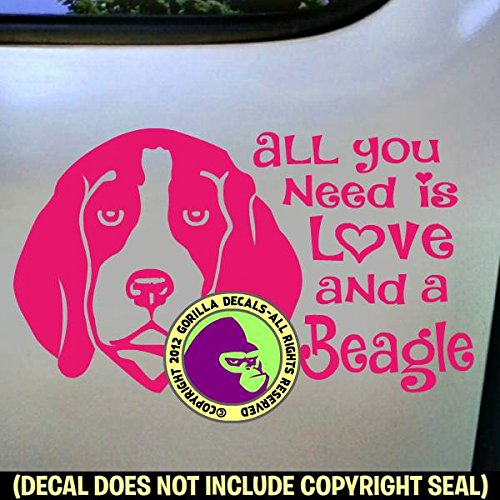 "ALL YOU NEED IS LOVE AND A BEAGLE Dog Breed Puppy Pet Beagles Hound Love Vinyl Decal Sticker Car Window Bumper Wall Laptop Sign PINK 4""x2.25"""